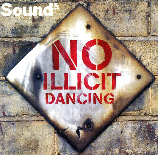 Sound 5 No Illicit Dancing CD
