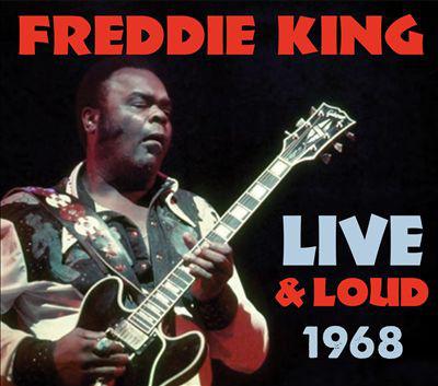King, Freddie Live & Loud 1968
