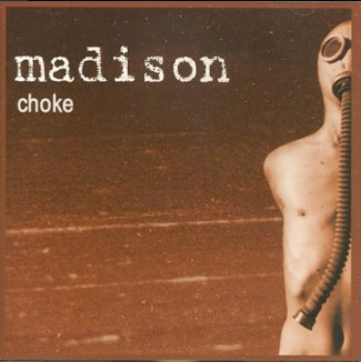 Madison Choke CD