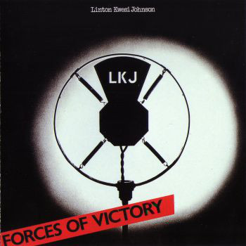 Johnson, Linton Kwesi Forces Of Victory
