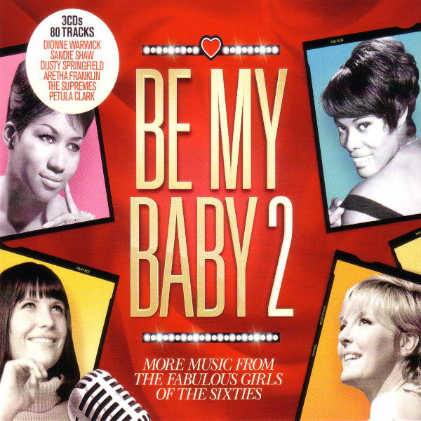 Various Be My Baby 2 More Music From The Girls Of The Sixties