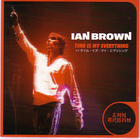 Brown, Ian Time Is My Everything