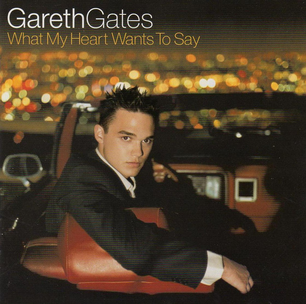 Gates, Gareth What My Heart Wants To Say