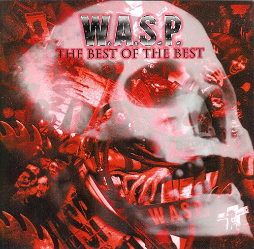 W.A.S.P. The Best Of The Best Vinyl
