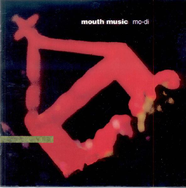 Mouth Music Mo-Di CD
