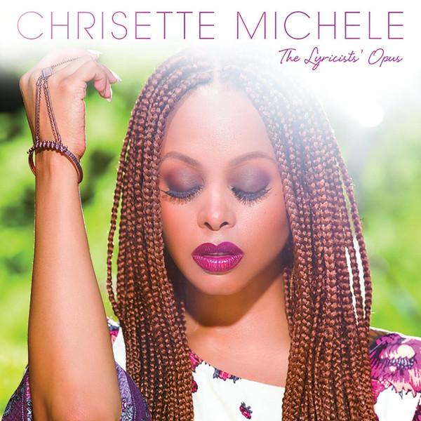 Michele, Chrisette The Lyricists' Opus Vinyl