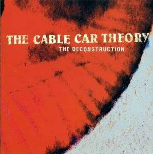 Cable Car Theory (The) The Deconstruction Vinyl