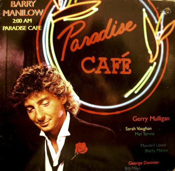 Manilow, Barry 2:00 AM Paradise Café Vinyl