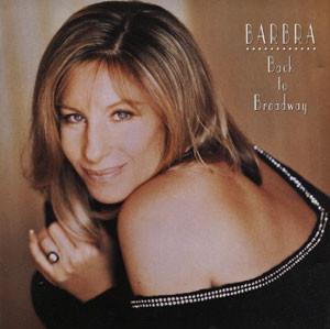 Streisand, Barbra Back To Broadway