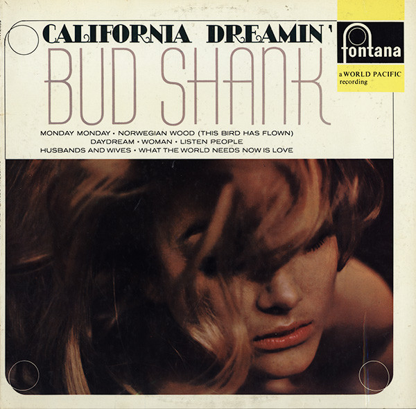Shank, Bud California Dreamin'