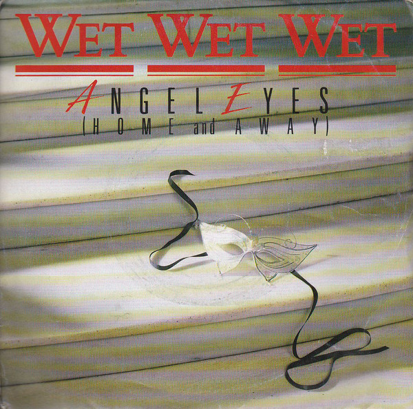 Wet Wet Wet Angel Eyes (Home And Away) Vinyl
