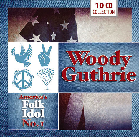 Guthrie, Woody America's Folk Idol No. 1