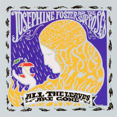 Foster, Josephine And The Supposed All The Leaves Are Gone Vinyl