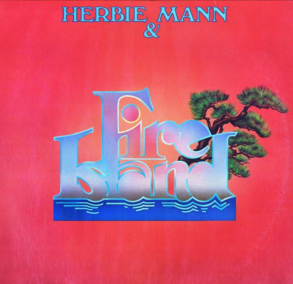 Herbie & Mann Fire Island