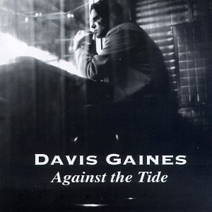 Gaines, Davis Against The Tide CD