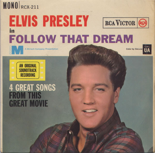 Presley, Elvis Follow That Dream