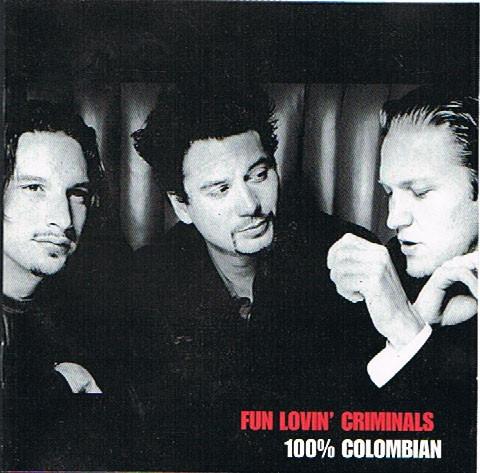 Fun Lovin' Criminals 100% Colombian Vinyl