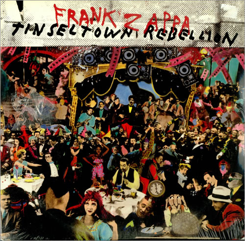 Zappa, Frank Tinseltown Rebellion