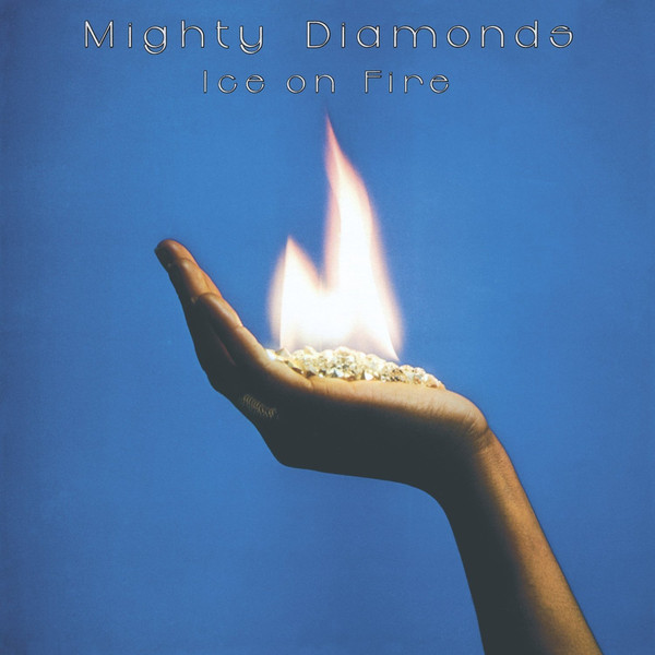 Mighty Diamonds Ice On Fire