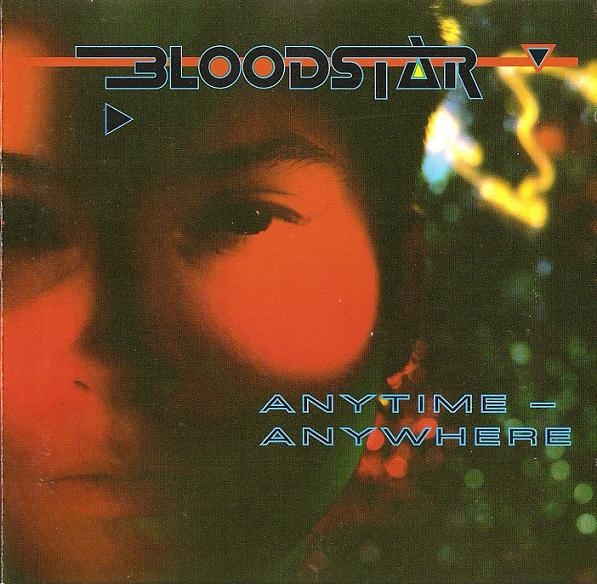 Bloodstar Anytime - Anywhere Vinyl