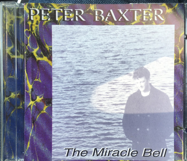 Baxter, Peter The Miracle Bell CD