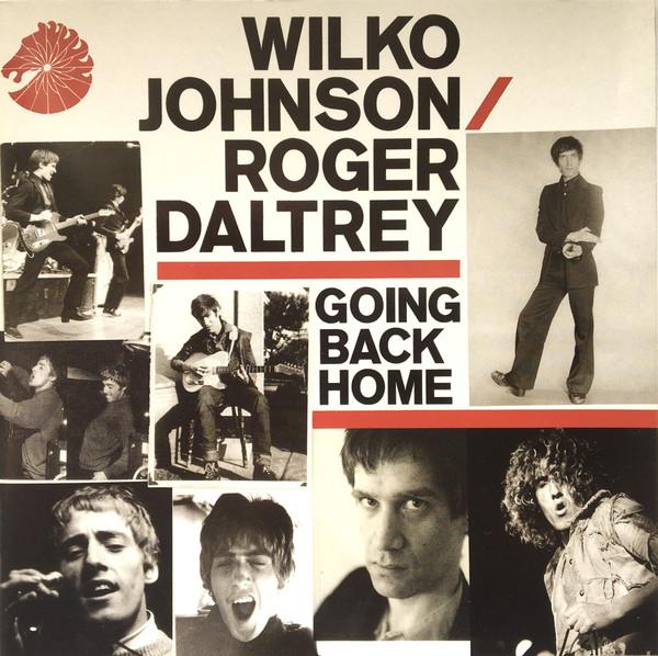 Wilko Johnson / Roger Daltrey Going Back Home CD