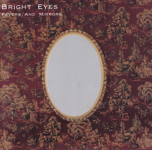 Bright Eyes Fevers And Mirrors CD