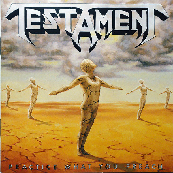 Testament Practise What You Preach