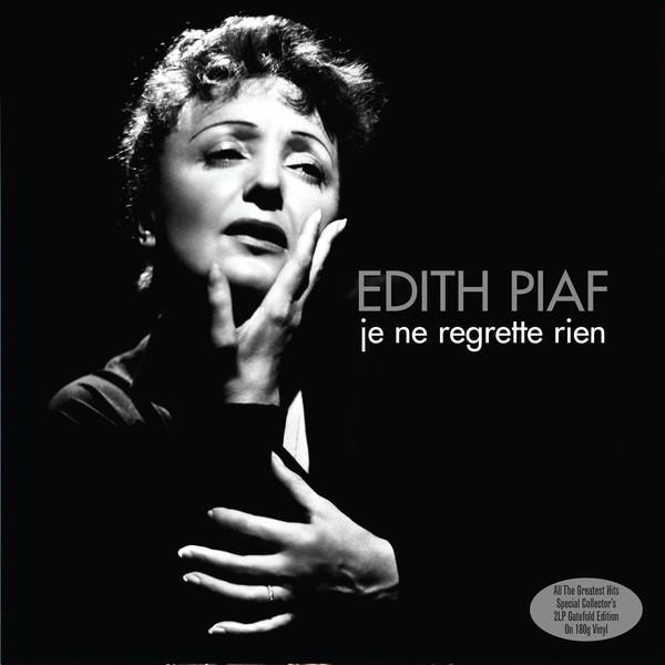 Piaf, Edith Je Ne Regrette Rien