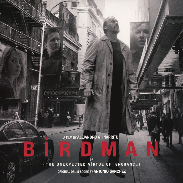 Sanchez, Antonio /  Various  Birdman (Or The Unexpected Virtue Of Ignorance) Original Drum Score Original Drum Score  Vinyl