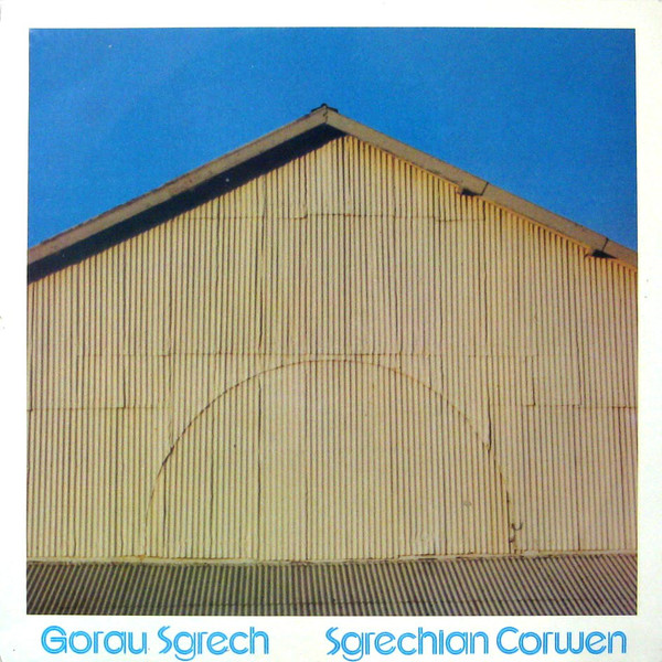Various Gorau Sgrech - Sgrechian Corwen