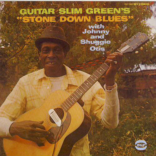 Guitar Slim Green Stone Down Blues