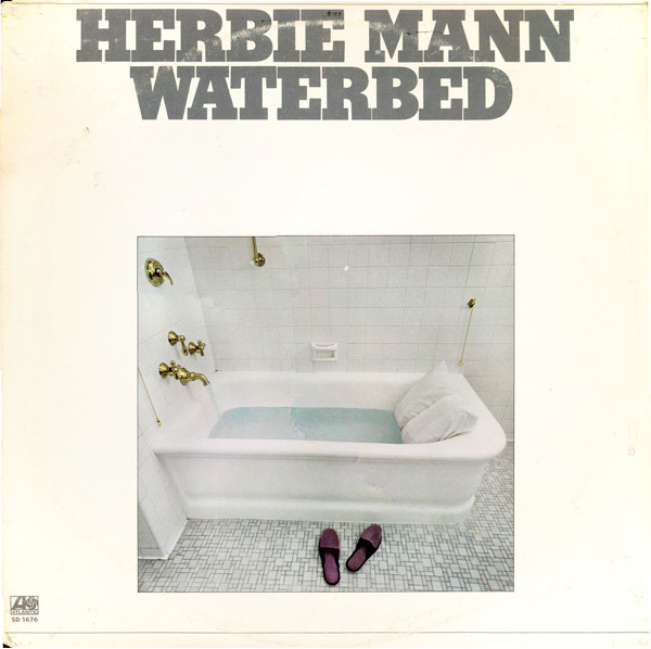Mann, Herbie Waterbed