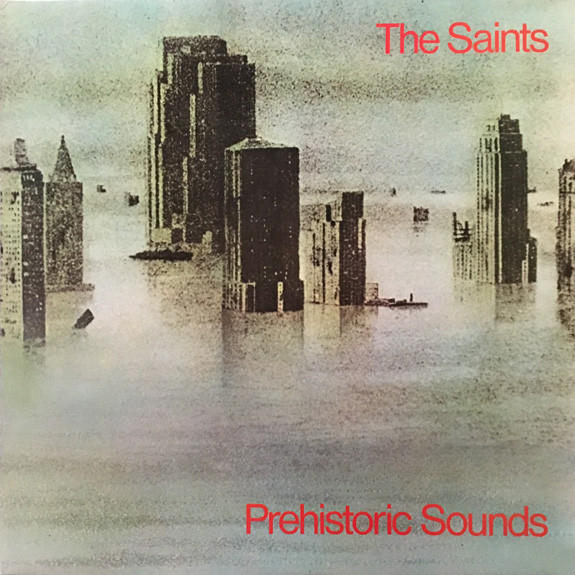 The Saints Prehistoric Sounds