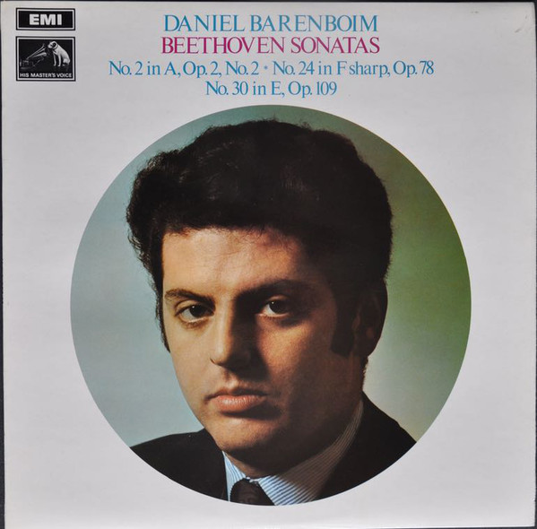 Beethoven - Daniel Barenboim Beethoven Sonatas: No. 2 In A, Op. 2, No. 2; No. 24 In F Sharp, Op. 78; No. 30 In E, Op. 109