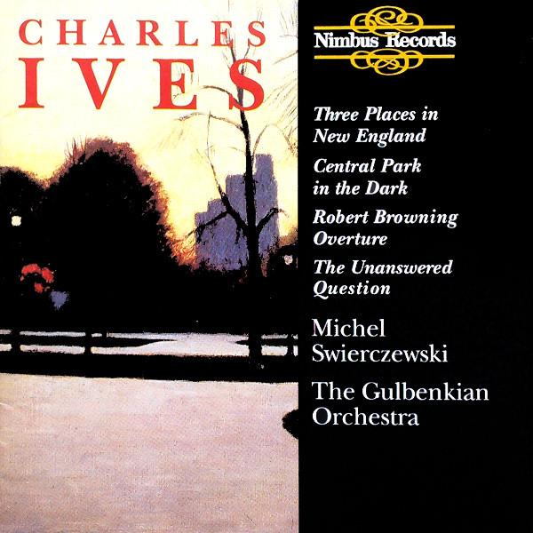 Ives - The Gulbenkian Orchestra, Michel Swierczewski Three Places in New England, Robert Browning Overture Vinyl
