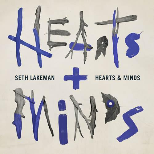 Lakeman, Seth Hearts & Minds Vinyl