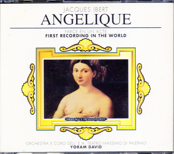 Ibert - Yoram David Angélique (Farce In Un Acte) CD