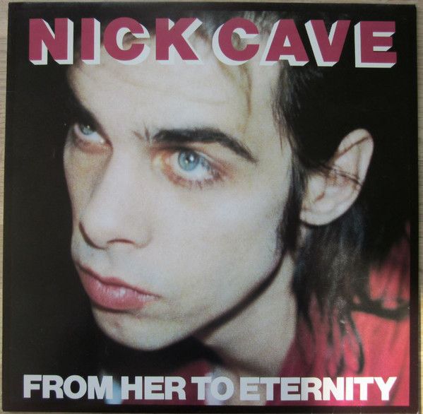 Cave, Nick From Her To Eternity Vinyl