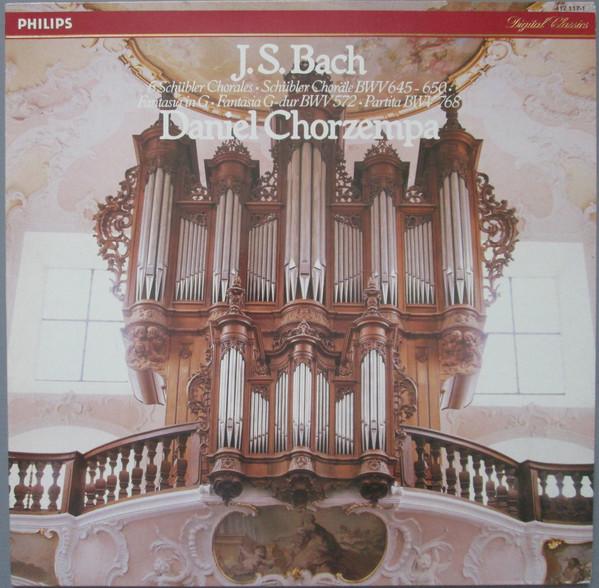 Bach - Daniel Chorzempa 6 Schubler Chorales, Fantasia In G, Partita Vinyl
