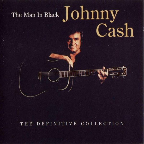 Cash, Johnny The Man In Black - The Definitive Collection