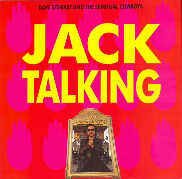 Dave Stewart And The Spiritual Cowboys Jack Talking Vinyl