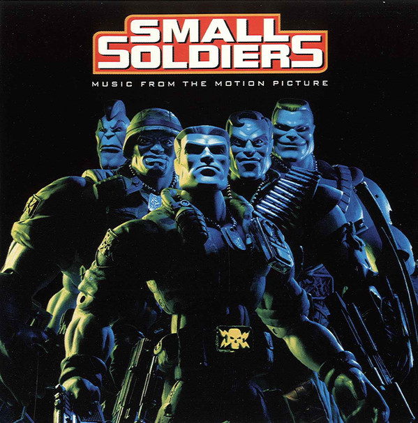 Various Small Soldiers (Music From The Motion Picture)