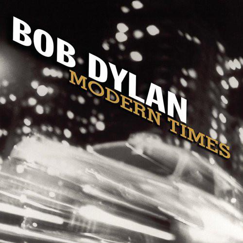 Dylan, Bob Modern Times