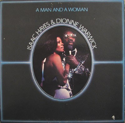 Isaac Hayes & Dionne Warwick A Man And A Woman Vinyl