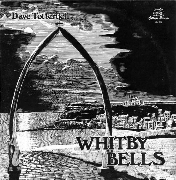 Dave Totterdell Whitby Bells Vinyl