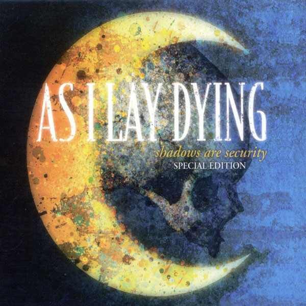As I Lay Dying Shadows Are Security (Special Edition)