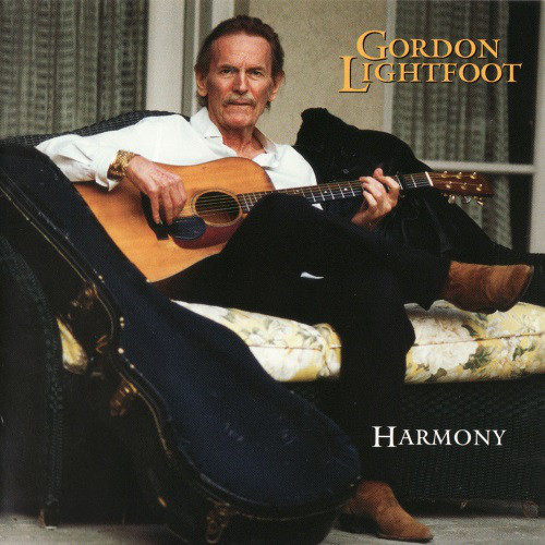 Lightfoot, Gordon Harmony