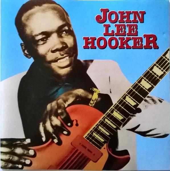 Hooker, John Lee John Lee Hooker