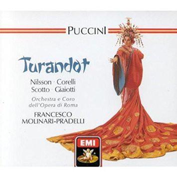 Puccini - Birgit Nilsson, Franco Corelli, Renata Scotto, Chor und Orchester Der Oper Rom, Francesco Molinari-Pradelli Turandot
